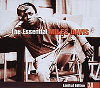 The Essential Miles Davis 3 0 Limited Edition (3 CD) Серия: The Essential 3 0 инфо 54a.